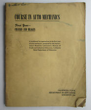 Vintage 1946 Course in Auto Mechanics First Year Chassis and Brakes Workbook