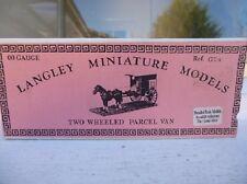 Langley Miniature Models Kit G24 00 Gauge Two Wheeled Parcel Van VAT included