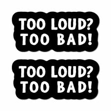 2X Louder The Better Sticker Decal Warning Funny Joke Tools Car Notice