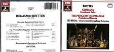 Britten, Gloriana Symphonic suite / Prince Of The Pagodas EMI Cd - Uri Segal