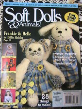 SOFT DOLLS & ANIMALS~May 2004 cloth doll patterns~techniques, tips, magazine
