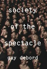NEW - The Society of the Spectacle by Debord, Guy