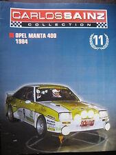 FASCICULE  BOOKLET RALLYE  N°11 CARLOS SAINZ OPEL MANTA 400  1984