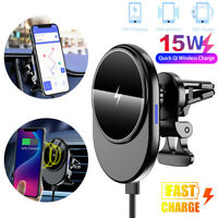 Qi 15W Mag Safe Car Wireless Charger Vent Mount Magnetic Fast Charging Holder