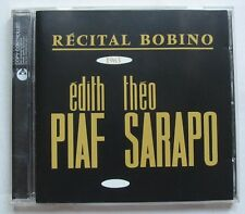EDITH PIAF  THEO SARAPO (CD)  RECITAL BOBINO 1963