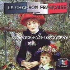 La Chanson Francaise: 50 Ans De Romance CD 50 Years of Romance