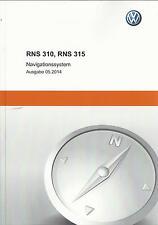 VW RNS 310 RNS 315 Bedienungsanleitung 2014 Navigationssystem Radio Handbuch RN