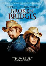 NEW DVD -  BROKEN BRIDGES - Toby Keith, Kelly Preston, Burt Reynolds