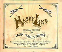 HAPPY LAND - Musical Tributes To Laura Ingalls Wilder HAPPYLAND Folk CD New