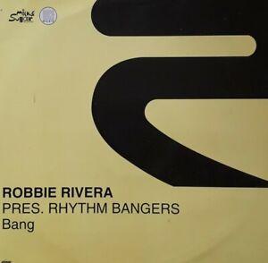 "Robbie Rivera Presents Rhythm Bangers-Bang 12"" Single.2000 RISE 085."