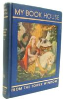 From The Tower Window of My Book House - by Olive B. Miller - Vintage HC 1958