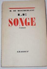 Le Songe,Henry de MONTHERLANT,Grasset,1947