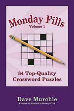 Monday Fills, Volume 1: 84 Top-Quality Crossword Puzzles (Best of Murchie's Mond
