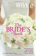 The Bride's Book: You and Your Wedding (You & Your Wedding Magazine), Good Books