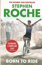 Born to Ride: The Autobiography of Stephen Roche Paperback Book Cycling, Sports