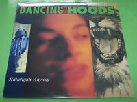 Dancing Hoods - Hallelujah Anyway# - 1988 Relativity US Sealed NEW LP