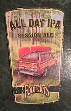 """Founders Brewing Company All Day IPA Wooden Beer Sign 18x12"""" - Brand New!"""