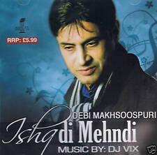 DEBI MAKHSOOSPURI / DJ VIX - ISHQ DI MEHNDI - NEW BHANGRA CD - FREE UK POST