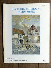 CAMOSINE Annales des Pays Nivernais N°64 La Porte du Croux et son Musée NEVERS