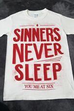 SINNERS NEVER SLEEP TOUR T SHIRT YOU ME AT SIX SMALL NEW  Original