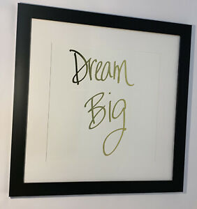 """""""DREAM BIG"""" Inspirational Wall Art Gold Writing Sign Hanging Framed Quote 18x18"""""""