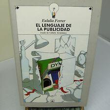 EL LENGUAJE DE LA PUBLICIDAD by EULALIO FERRER, HARDCOVER (B47)