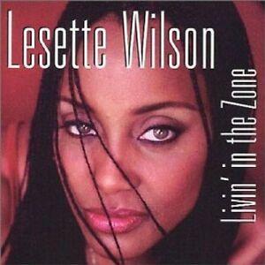 Lesette Wilson - Livin' In The Zone (CD 2001) New/Sealed