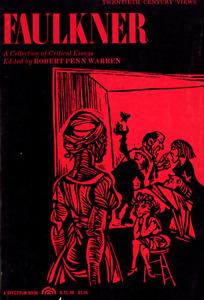 WILLIAM FAULKNER COLLECTION OF CRITICAL ESSAYS ROBERT PENN WARREN
