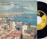 GABRIELE VANORIO  disco 45 giri  MADE in ITALY  Era de maggio  STAMPA ITALIANA
