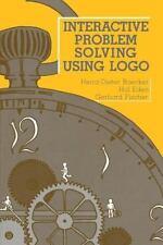 Interactive Problem Solving Using Logo by Boecker, Heinz-Dieter, Eden, Hal, Fis