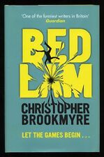 Christopher Brookmyre - Bedlam; SIGNED 1st/1st