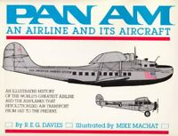 PAN AM - An Airline and its Aircraft by R E G Davies Book The Fast Free Shipping