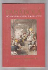 PARABOLA = {Vol XIV #2 MAY 1989} = THE MAGAZINE OF MYTH & TRADITION =
