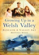 Hosie-Growing Up In A Welsh Valley  BOOK NEW