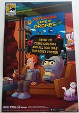 SDCC 2016 EXCLUSIVE FUTURAMA Game Of Drones Poster Print LTD ED 1350 of 2000 Fox