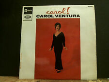 CAROL VENTURA  Carol!    LP   fem vox       Lovely copy !!