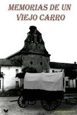 Memorias de un Viejo Carro by Javier Herraiz and Juan Carlos Quiles (2013,...