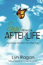 Signs From The Afterlife Identifying Gifts From The Other Side, New