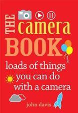 The Camera Book,Davis, John,Very Good Book mon0000115512