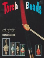 Torch Beads: Step-By-Step Photo Guide! Glass Beadmaking Simplified!  1993 SC