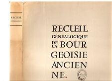Recueil généalogique de bourgeoisie ancienne 1954 RARE