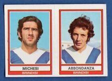 FIGURINA CALCIATORI PANINI 1973/74 - RECUPERO - N.437 MICHESI/.. - BRINDISI