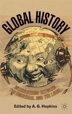 Global History : Interactions Between the Universal and the Local (2006,...