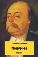 Nouvelles by Gustave Flaubert (2016, Paperback)
