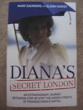PRINCESS DIANA'S SECRET LONDON PAPERBACK BOOK MARK SAUNDERS & GLENN HARVEY