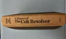 Haven And Belden: A History Of The Colt Revolver Book