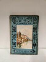 Joseph E. Morris The Lake of Como A & C Black 1st Edition 1919 Colour Plates (i3