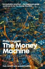 The Money Machine: How the City Works by Coggan, Philip Paperback Book The Cheap
