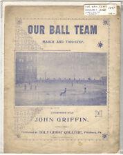 Rare Antique Original VTG 1897 Our Ball Team Baseball Piano Sheet Music Print