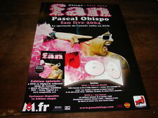 PASCAL OBISPO - PUBLIITE FAN LIVE 2004 !!!!!!!!!!!!!!